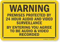"""SmartSign""""Warning - Premises Protected by 24 Hour Audio and Video Surveillance"""" Sign 