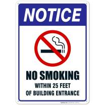 No Smoking Sign, No Smoking Within 25 Feet of Building Entrance Sign, 10x14 Heavy Aluminum, Long Lasting Weather/Fade Resistant, Easy Mounting, Indoor/Outdoor Use, Made in USA by SIGO SIGNS