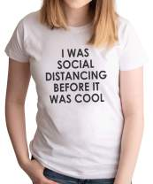 7 ate 9 Apparel Women's Social Distancing Before It was Cool Quarantine White T-Shirt