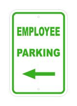 """Supply360 FS1107 - """"EMPLOYEE PARKING - With left arrow"""" - 12"""" (W) x 18"""" (H) Heavy Gauge Aluminum Outdoor Sign, Non-Reflective, Made in the USA"""