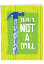 NobleWorks - Not A Drill - Hilarious Tool Humor Happy Birthday Card for Men - Bday Greeting with Envelope (8.5 x 11 Inch) J7233BDG-US