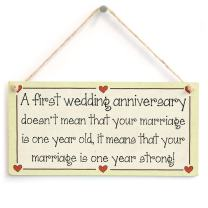 """Meijiafei A First Wedding Anniversary Doesn't Mean That Your Marriage is one Year Old, it Means That Your Marriage is one Year Strong! - Wedding Anniversary Sign 10""""x5"""""""