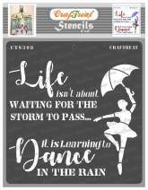 CrafTreat Words Stencils for Painting on Wood, Canvas, Paper, Fabric, Floor, Wall and Tile - Dance in Rain - 6x6 Inches - Reusable DIY Art and Craft Stencils for Home Decor - Life Happy Quotes