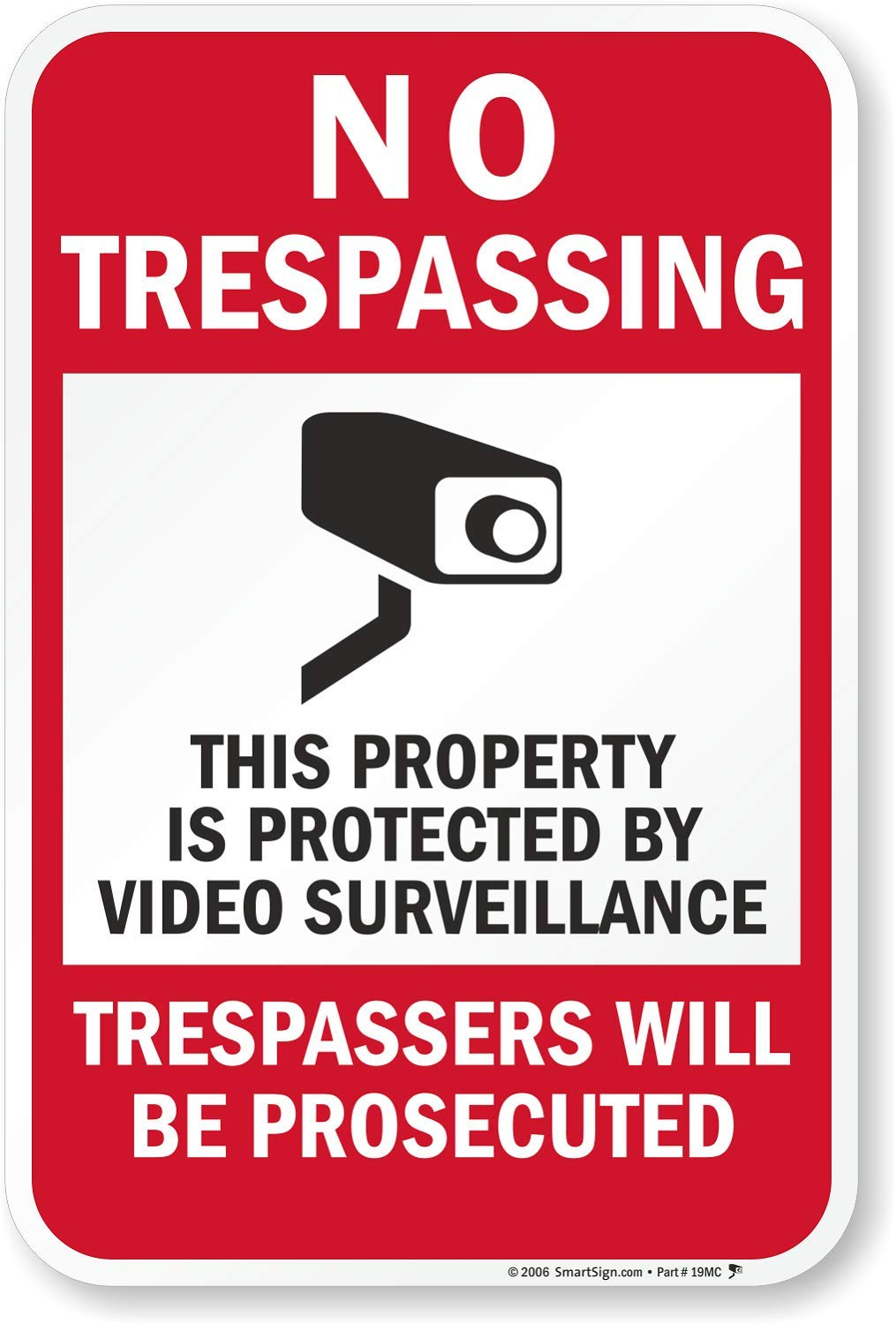 "SmartSign ""No Trespassing - This Property is Protected by Video Surveillance"" Sign 