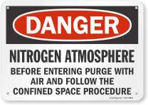 """SmartSign """"Danger - Nitrogen Atmosphere, Before Entering Purge with Air and Follow The Confined Space Procedure"""" Sign 