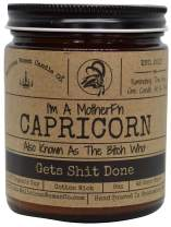Malicious Women Candle Co - Capricorn The Zodiac Bitch - Gets Shit Done, Take A Hike (Fig, Cedar & Moss), All-Natural Organic Soy Candle, 9 oz
