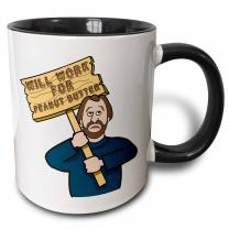 3dRose Funny Humorous Man Guy With A Sign Will Work For Peanut Butter Two Tone Mug, 11 oz, Black/White