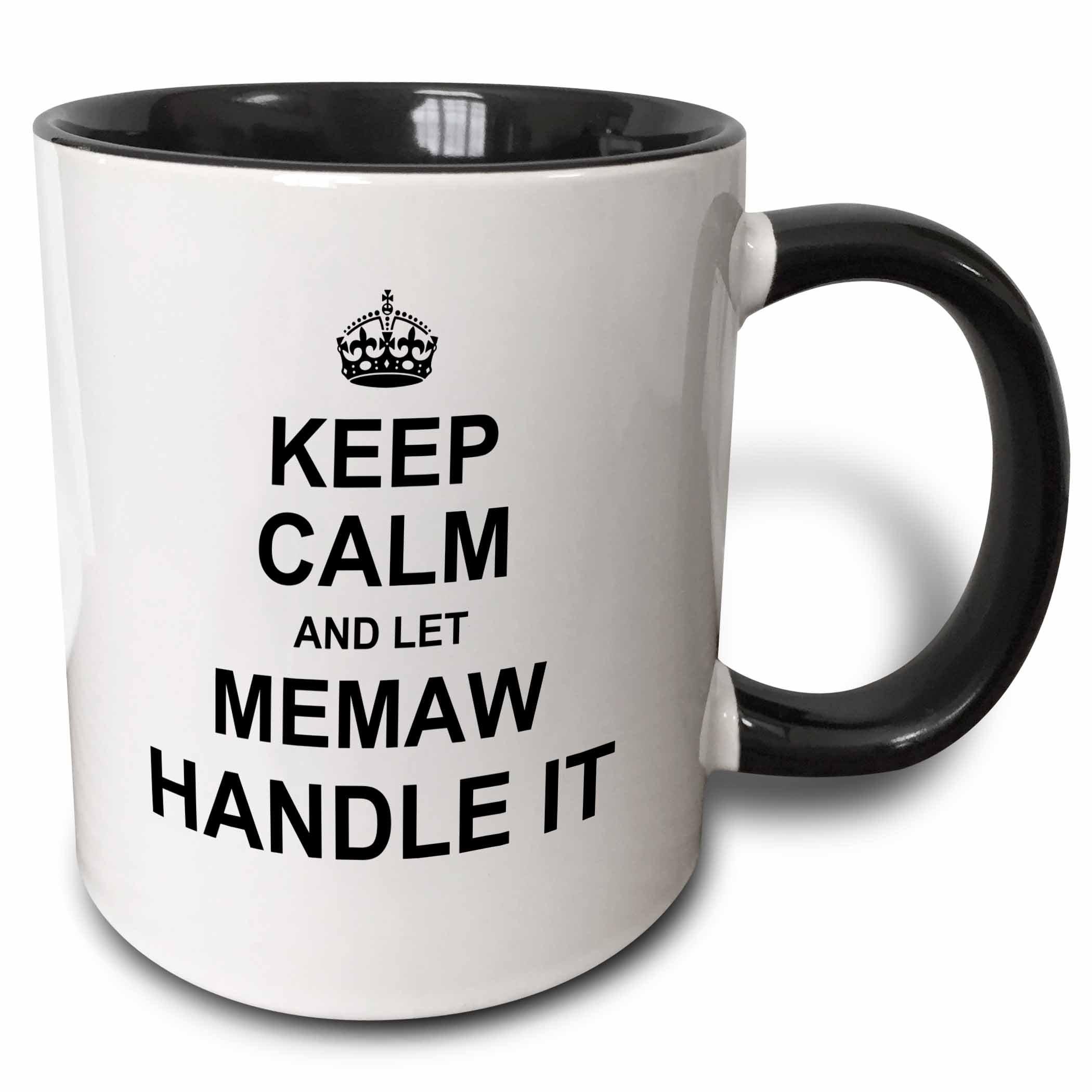 3dRose Keep Calm And Let Memaw Handle It-Fun Funny Grandma Grandmother Gift Ceramic Mug, 11 oz, Black/White