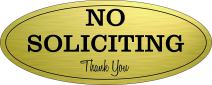 "No Soliciting Sign – Digitally Printed Indoor/Outdoor Sign – Durable UV and Weather Resistant (Extra Large - 4.5"" x 11"", Gold with Black Letters)"