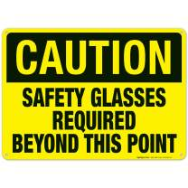 Caution Sign, Safety Glasses Required Beyond This Point Sign, 10x14 Rust Free Aluminum, Weather/Fade Resistant, Easy Mounting, Indoor/Outdoor Use, Made in USA by SIGO SIGNS