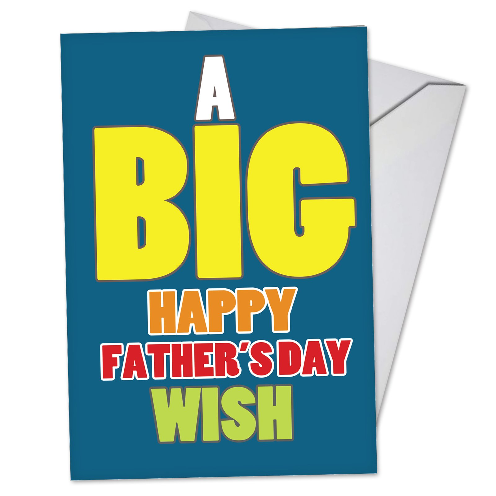 Big Father's Day Wish - Colorful Fathers Day Note Card with Envelope (4.63 x 6.75 Inch) - Bold and Bright Fathers Day Gift for Dad - Fun Stationery Greeting Notecard for Papa, Stepdad C3456FDG