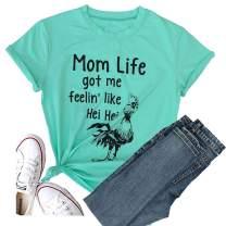 Mom Life Shirts Got Me Feelin Like HEI HEI Women Summer Short Sleeve Cute T-Shirt Love Graphic Tees Tops