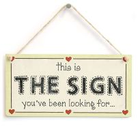 "Meijiafei This is The Sign You've Been Looking for - Funny Ironic Spiritual Sign 10"" X 5"""
