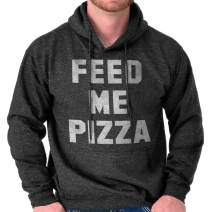Brisco Brands Feed Me Pizza Funny Hangry Foodie Lazy Gym Hoodie
