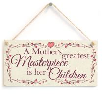 """Meijiafei A Mother's Greatest Masterpiece is Her Children - Beautiful Gift Sign for Mum 10""""x5"""""""