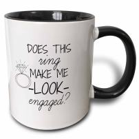 3dRose 219850_4 Does This Ring Make Me Look Engaged Black With White Background Mug, 11 oz