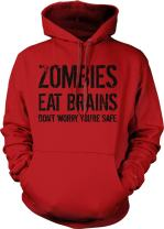 Unisex Zombies Eat Brains So Youre Safe Hoodie Funny Undead Halloween Sweatshirt