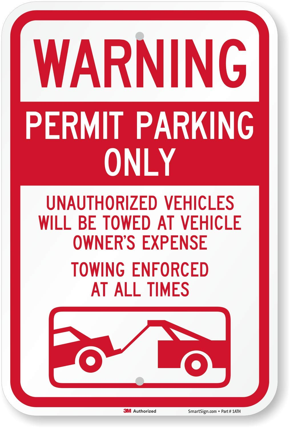"""SmartSign """"Warning - Permit Parking Only, Towing Enforced"""" Sign 