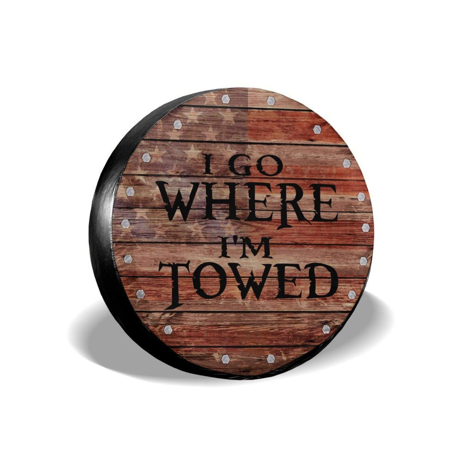 I Go Where I'm Towed Spare Tire Cover, Waterproof Dust-Proof Universal Spare Wheel Tire Cover Fit for Jeep,Trailer, Rv,SUV and Many Vehicle