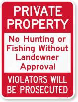 "SmartSign ""Private Property - No Hunting Or Fishing Without Landowner Approval"" Sign 