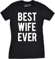 Womens Best Wife Ever T Shirt Cute Valentines Day Tee for Significant Other