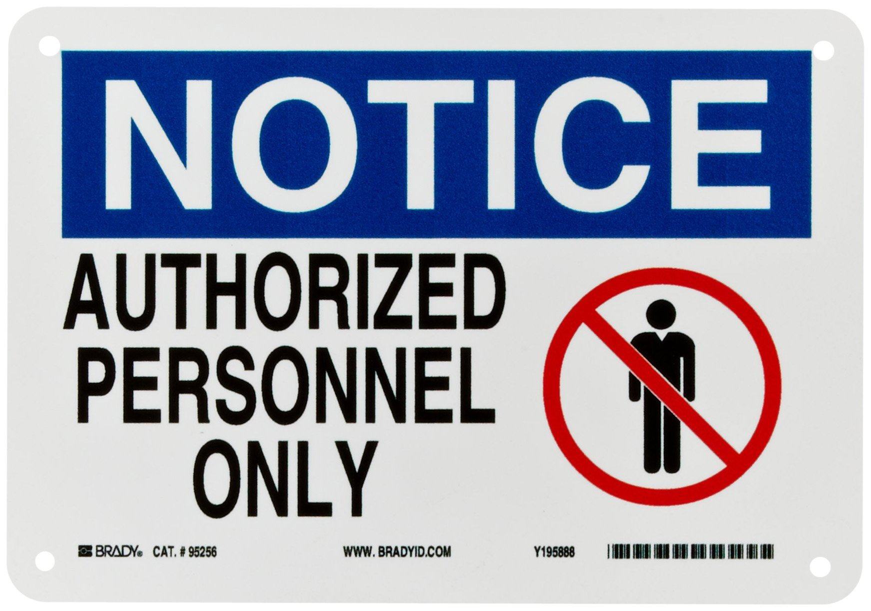 """Brady 95256 10"""" Width x 7"""" Height B-401 Plastic, Blue and Black on White Admittance Sign, Header """"Notice"""", Legend """"Authorized Personnel Only"""" (with Picto)"""