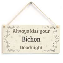 """Meijiafei Always Kiss Your Bichon Goodnight - Beautiful Home Accessory Gift Sign for Bichon Dog Owners 10""""x5"""""""