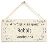 """Meijiafei Always Kiss Your Rabbit Goodnight - Cute Home Accessory Gift Sign for Rabbit Owners 10""""x5"""""""