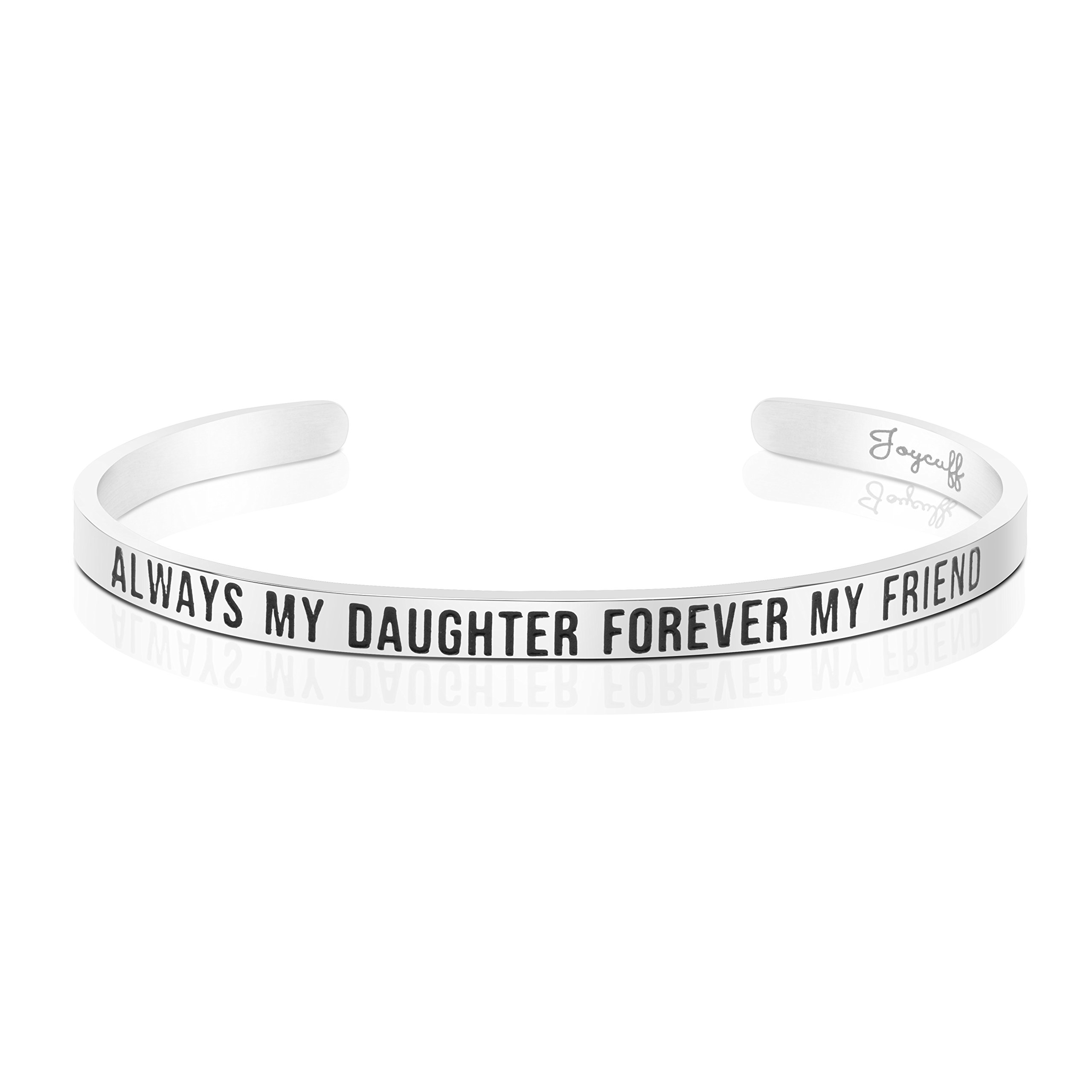 Daughter Bracelet for Women from Mom Birthday Gifts for Her Cuff Bracelet Bangle Engraved Always My Daughter Forever My Friend
