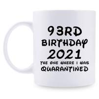 93rd Birthday Gifts for Women - 1928 Birthday Gifts for Women, 93 Years Old Birthday Gifts Coffee Mug for Mom, Wife, Friend, Sister, Her, Colleague, Coworker - 11oz Mug, I was Quarantined