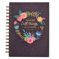 """Christian Art Gifts Large Hardcover Notebook/Journal   With God All Things Are Possible – Mathew 19:26 Bible Verse   Floral Inspirational Wire Bound Spiral Notebook w/192 Lined Pages, 6"""" x 8.25"""""""
