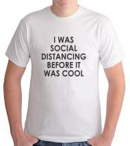 7 ate 9 Apparel Men's Social Distancing Before It was Cool White T-Shirt