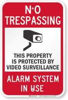 "SmartSign ""No Trespassing - Video Surveillance, Alarm System In Use"" Sign   12"" x 18"" 3M High Intensity Grade Reflective Aluminum"