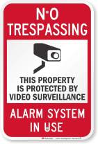"SmartSign ""No Trespassing - Video Surveillance, Alarm System In Use"" Sign 