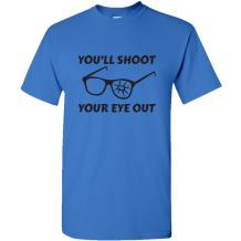 You'll Shoot Your Eye Out - Funny Christmas Holiday BB Gun Glasses T Shirt