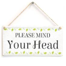 """Meijiafei Please Mind Your Head - Beautiful Home Accessory Novelty Gift Sign Functional Warning Sign 10""""x5"""""""