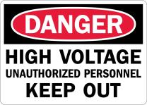 """SmartSign """"Danger - High Voltage, Unauthorized Personnel Keep Out"""" Label 