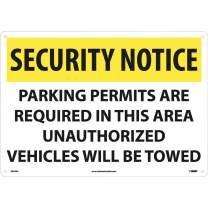 """NMC SN24AC Security Sign, Legend """"SECURITY NOTICE - PARKING PERMITS ARE REQUIRED IN THIS AREA UNAUTHORIZED VEHICLES WILL BE TOWED"""", 20"""" Length x 14"""" Height, Aluminum, Yellow/Black on White"""