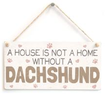 "Meijiafei A House is Not A Home Without A Dachshund - Lovely PVC Dog Sign/Plaque 10""x5"""