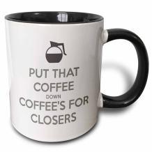 3dRose 159549_4 Put Coffee's for Closers Mug, 11 oz, Black