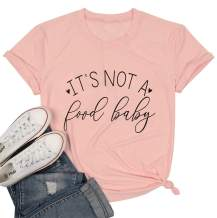 Women Pregnancy Announcement Shirt It's Not a Food Baby Funny T-Shirt New Mom Shirt Short Sleeve Tees Shirt