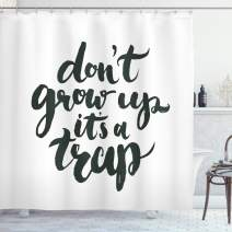 """Ambesonne Saying Shower Curtain, Funny Saying Do Not Grow up It is a Trap Hand Written Style Composition, Cloth Fabric Bathroom Decor Set with Hooks, 70"""" Long, Charcoal Grey"""