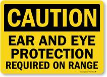 "SmartSign ""Caution - Ear & Eye Protection Required on Range"" Sign 