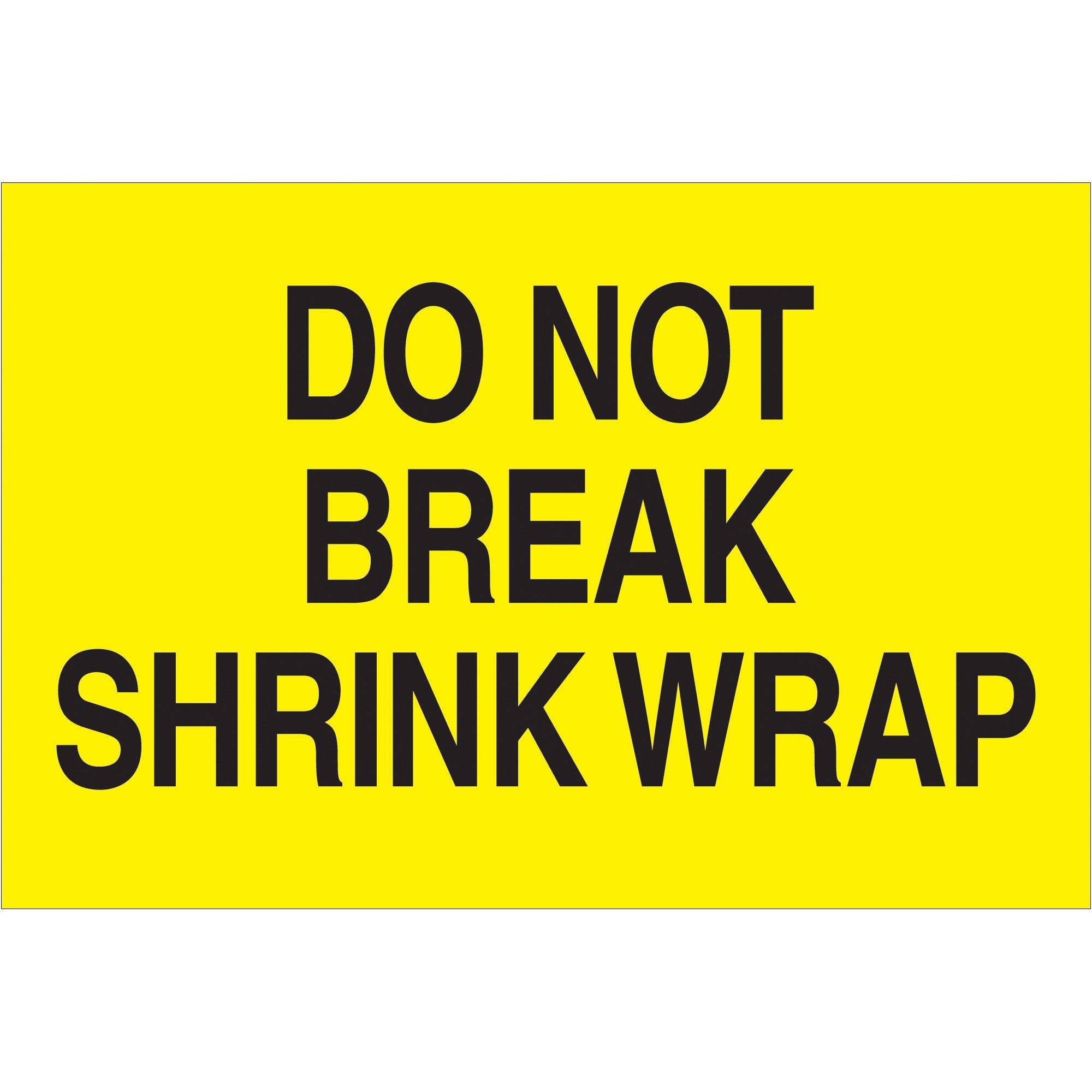 "Tape Logic DL1104 Special Handling Label, Legend""Do Not Break Shrink Wrap"", 3"" Length x 2"" Width, Fluorescent Yellow (Roll of 500)"