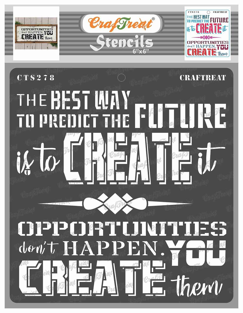 CrafTreat Quote Stencils for Painting on Wood, Canvas, Paper, Fabric, Floor, Wall and Tile - Create Opportunitiesz - 6x6 Inches - Reusable DIY Art and Craft Stencils with Quotes - Wall Stencil Quotes