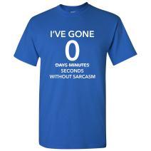 UGP Campus Apparel 0 Days Without Sarcasm T-Shirt Basic Cotton