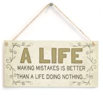 """Meijiafei A Life Making Mistakes is Better Than a Life Doing Nothing. - Beautiful Motivational Home Accessory Gift Sign 10""""x5"""""""