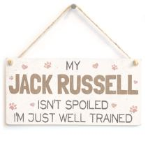 "Meijiafei My Jack Russell Isn't Spoiled I'm Just Well Trained - Sweet Home Accessory Gift Sign for Jack Russell Dog Owners 10""x5"""