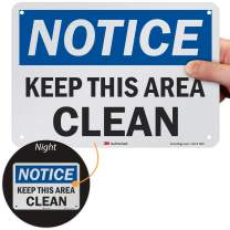 """SmartSign """"Notice - Keep This Area Clean"""" Sign   7"""" x 10"""" 3M Reflective Aluminum"""