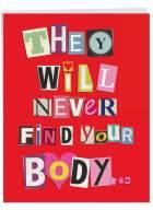 NobleWorks, Large Valentine's Card with Envelope (8.5 x 11 Inch) - Big Valentines Day Humor, Stationery Notecard - Never Find Your Body J2151VDG